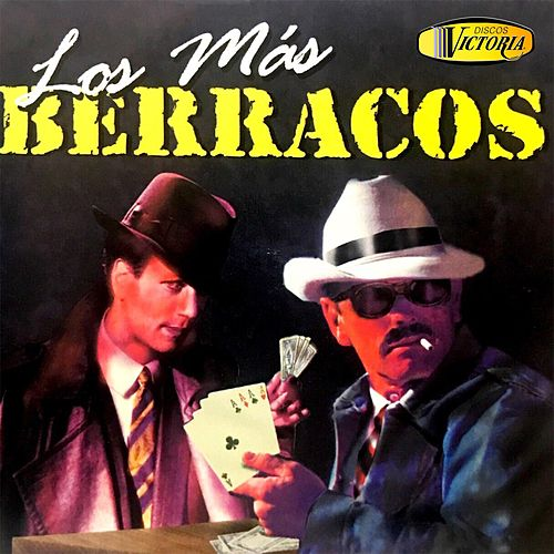 Los Más Berracos by German Garcia