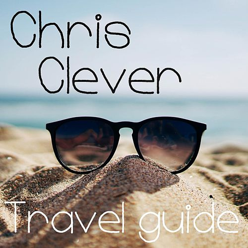 Travel Guide von Chris Clever