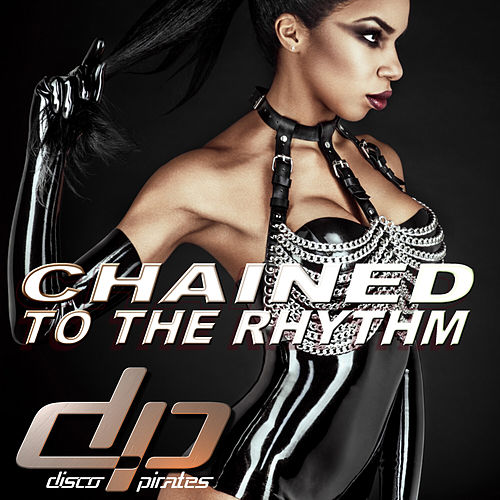Chained to the Rhythm de Disco Pirates