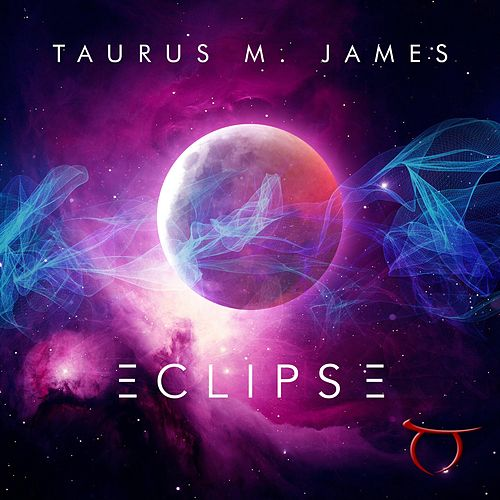 Eclipse by Taurus M. James