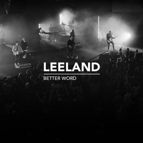 Better Word (Single Version) by Leeland