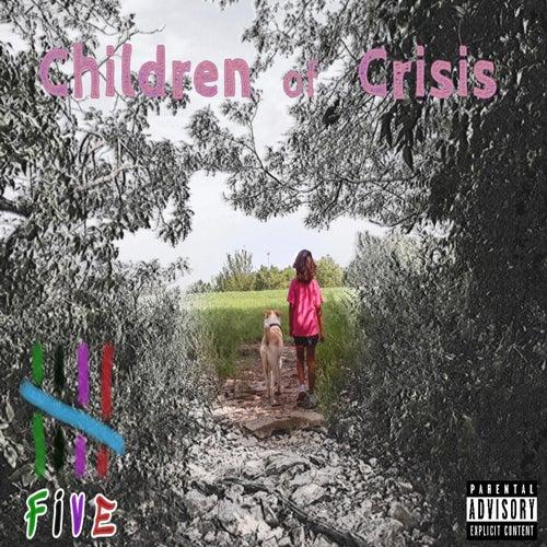 Children of Crisis de Five (5ive)