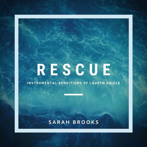 Rescue: Instrumental Arrangements of Lauren Daigle by Sarah Brooks