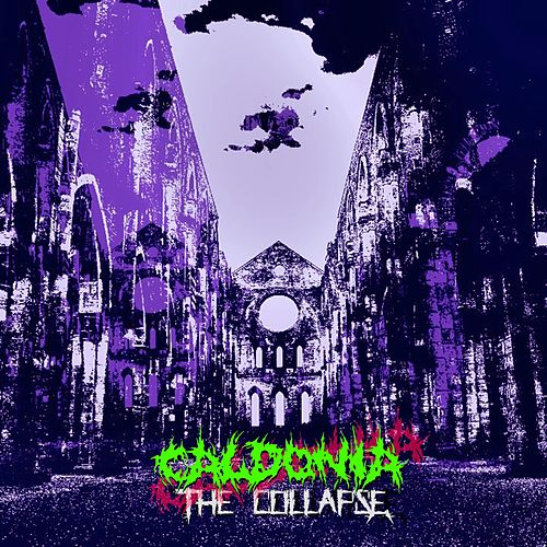 The Collapse by Caldonia