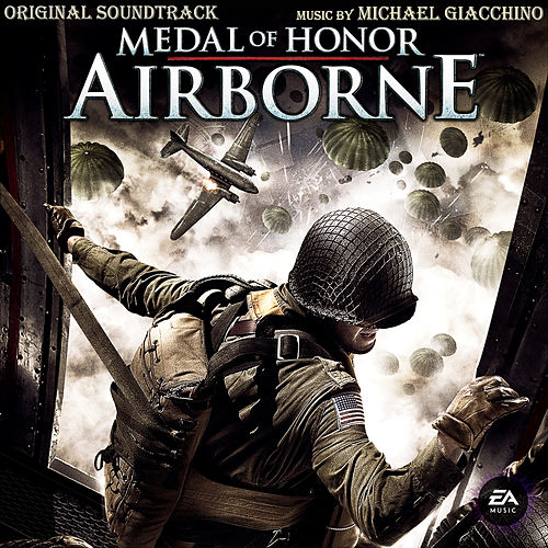 Medal of Honor: Airborne (Original Soundtrack) von Michael Giacchino