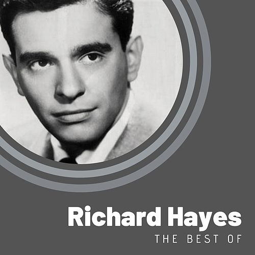 The Best of Richard Hayes de Richard Hayes
