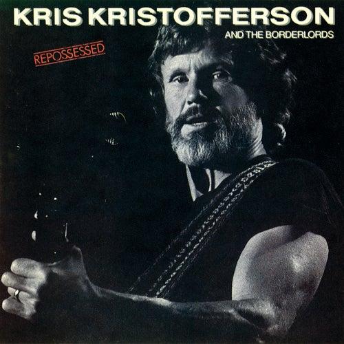 Repossessed by Kris Kristofferson