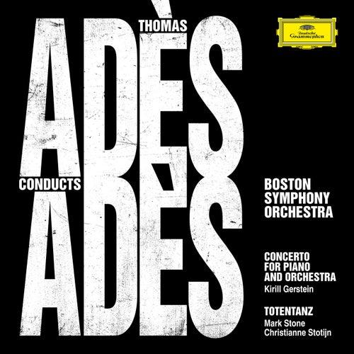 Adès Conducts Adès (Live) von Boston Symphony Orchestra