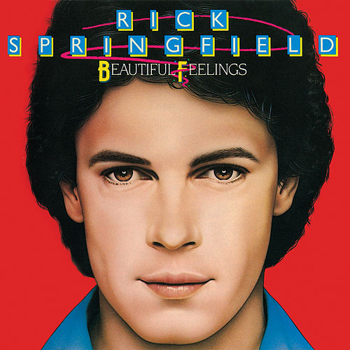 Beautiful Feelings by Rick Springfield