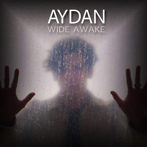 Wide Awake by Aydan