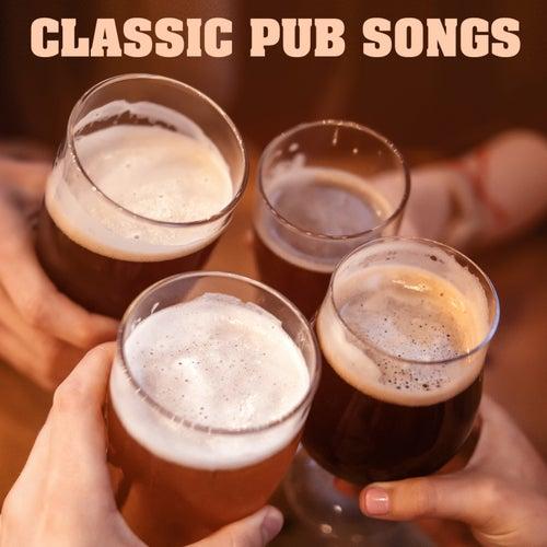 Classic Pub Songs von Various Artists