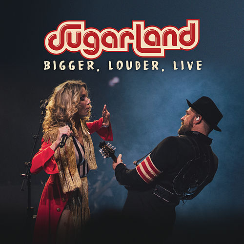 BIGGER, Louder, Live by Sugarland