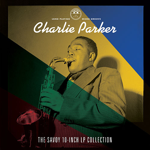 The Savoy 10-inch LP Collection by Charlie Parker