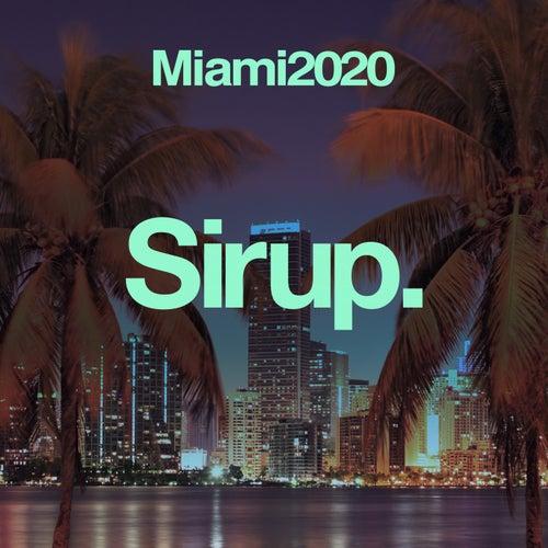 Sirup Miami 2020 de Various Artists