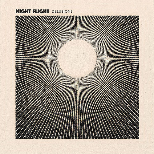 Delusions by NIGHT FLIGHT