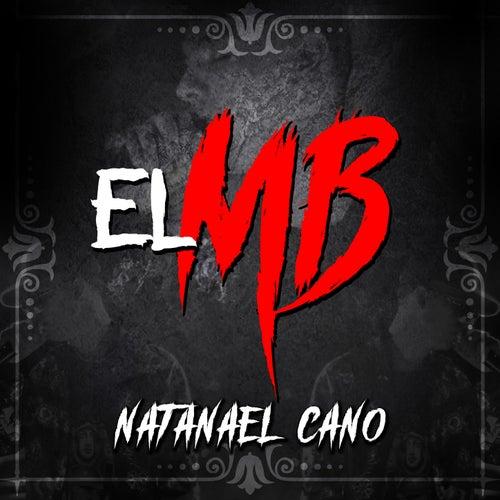 El MB de Natanael Cano