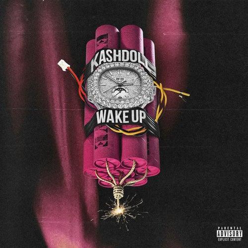 Wake Up de Kash Doll