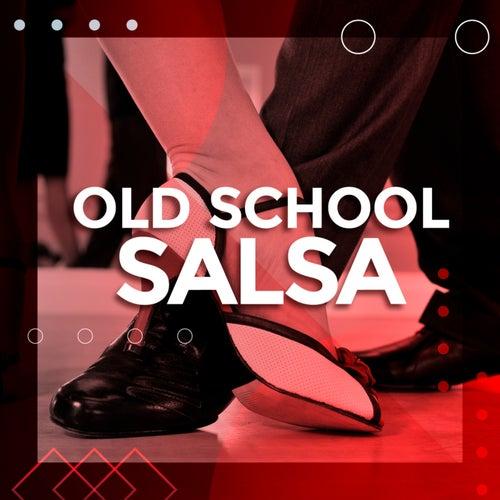 Old School Salsa de Various Artists