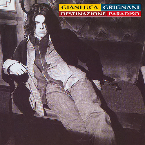 Destinazione Paradiso - 25th Anniversary Edition (Remastered) de Gianluca Grignani