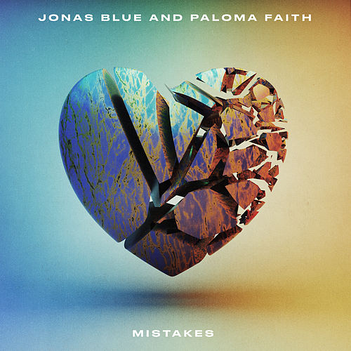 Mistakes by Jonas Blue