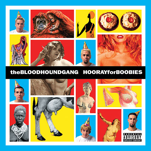 Hooray For Boobies (Expanded Edition) von Bloodhound Gang