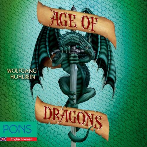 Wolfgang Hohlbein - Age of Dragons (Pons Fantasy Auf Englisch) von Wolfgang Hohlbein
