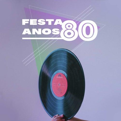 Festa Anos 80 de Various Artists