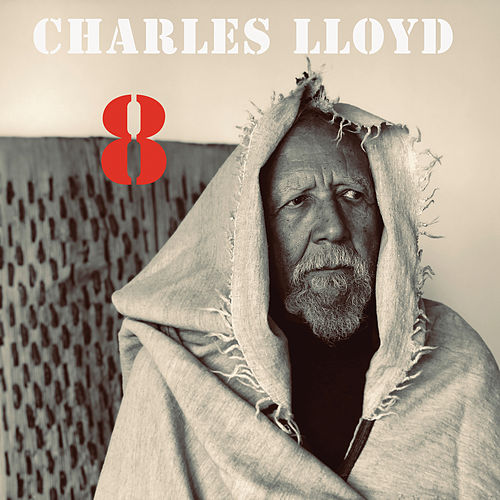 8: Kindred Spirits (Live From The Lobero) by Charles Lloyd