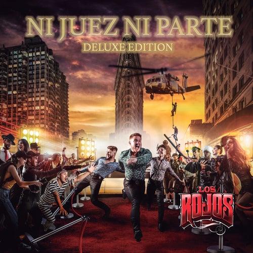 Ni Juez Ni Parte (Deluxe Edition) de Los Rojos