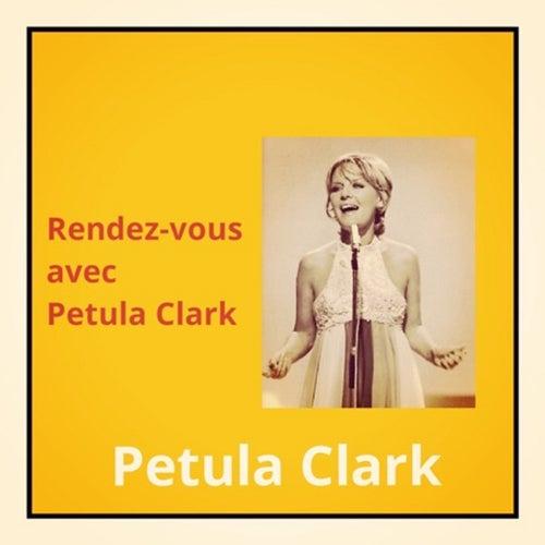 Rendez-vous avec petula clark de Petula Clark
