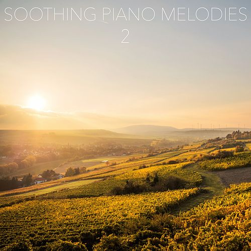 Soothing Piano Melodies, Vol. 2 by Relaxing Piano Music Consort