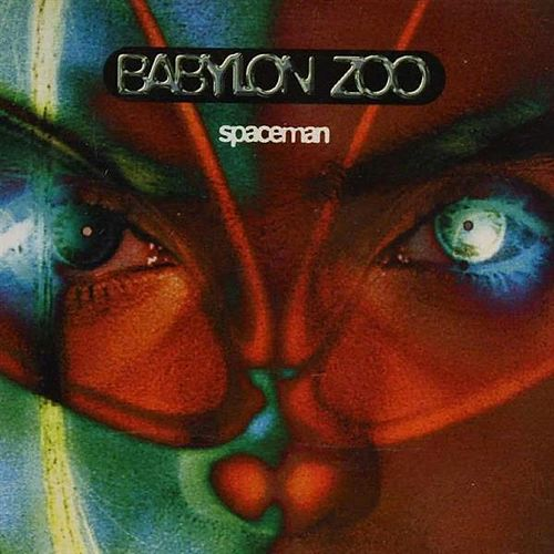 Spaceman by Babylon Zoo