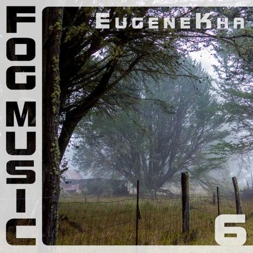 Fog Music 6 by EugeneKha