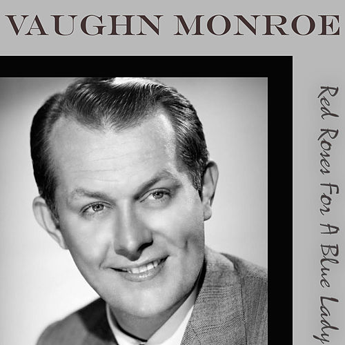 Red Roses For A Blue Lady de Vaughn Monroe