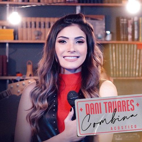 Combina (Acústico) de Dani Tavares