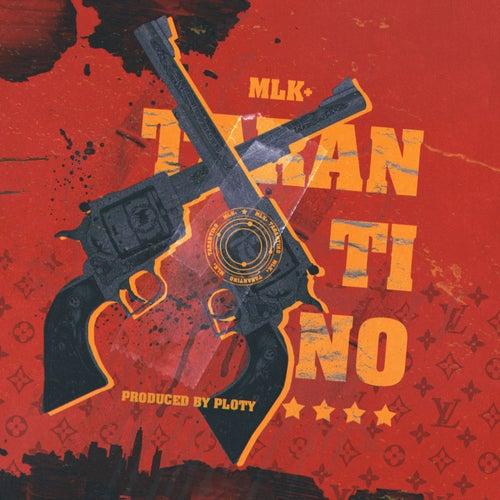Tarantino de Mlk+