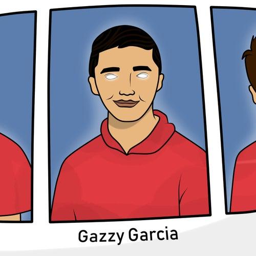 Gazzy Garcia von Lil Lano