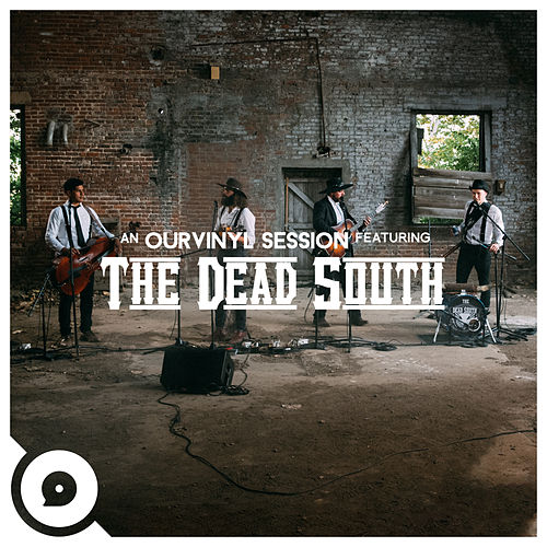 Diamond Ring (OurVinyl Sessions) di The Dead South