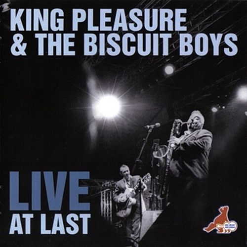 Live At Last by King Pleasure