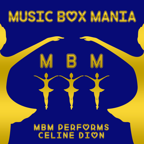 MBM Performs Celine Dion de Music Box Mania