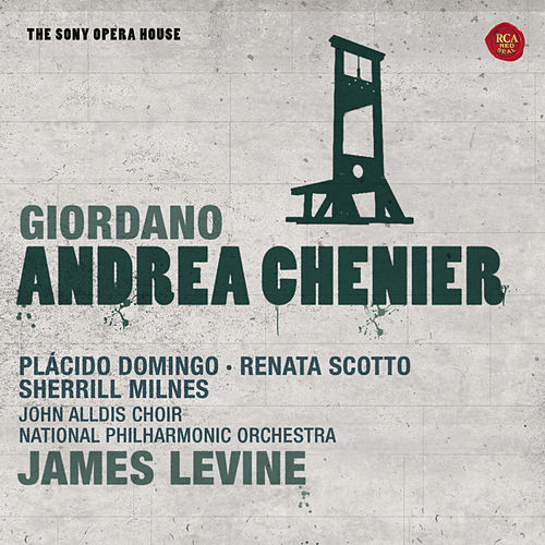 Giordano: Andrea Chénier - The Sony Opera House by Various Artists