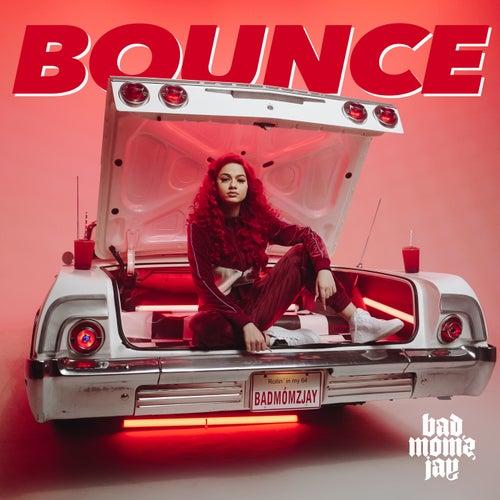 Bounce by Badmómzjay