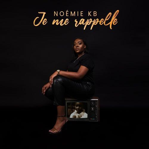 Je me rappelle de Noémie K.B