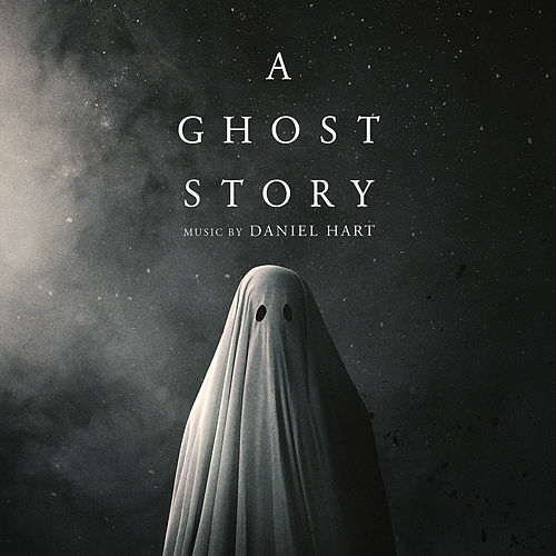 A Ghost Story (Original Soundtrack Album) by Daniel Hart