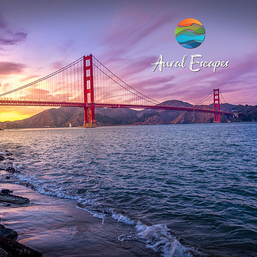 Crissy Field San Francisco Waves (feat. Hushaboo & Dream Candy) by Aural Escapes