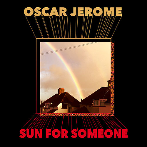 Sun For Someone by Oscar Jerome