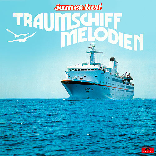 Traumschiff Melodien by James Last