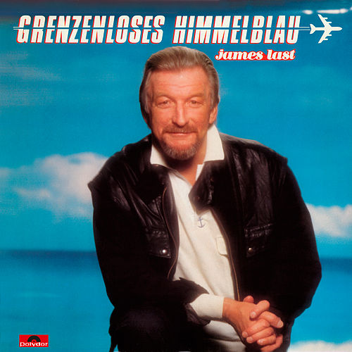 Grenzenloses Himmelblau by James Last