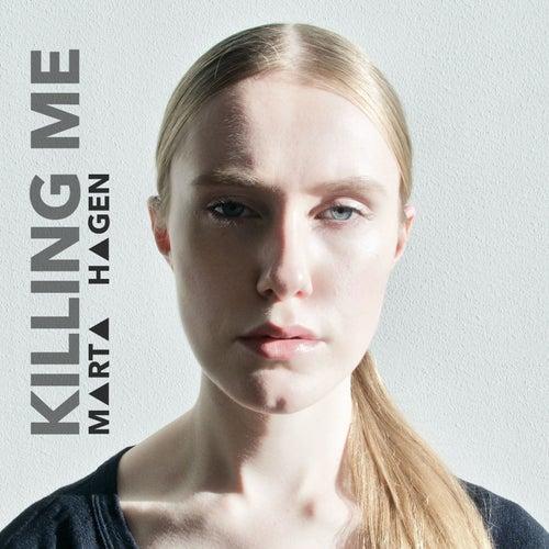 Killing Me de Marta Hagen