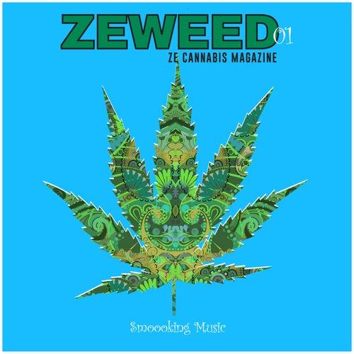 Zeweed 01 (Smoooking Music by Ze Cannabis Magazine) de Various Artists